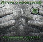 TYPE O NEGATIVE The Origin of the Feces album cover