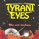TYRANT EYES War And Darkness album cover