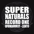 UFOMAMMUT Supernaturals: Record One (with Lento) album cover