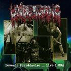 UNDERGANG Levende Forrådnelse ... Live I USA album cover