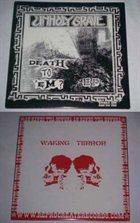 UNHOLY GRAVE Death To 'Em? / Waking Terror album cover