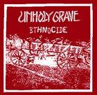 UNHOLY GRAVE Ethnocide album cover