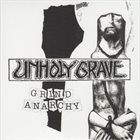 UNHOLY GRAVE Grind Anarchy album cover
