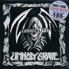UNHOLY GRAVE Grind Blitz album cover
