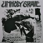UNHOLY GRAVE Grindcrew Warheads album cover
