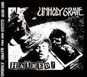 UNHOLY GRAVE Hatred? album cover