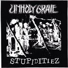 UNHOLY GRAVE Idi Amin / Stupiditiez  album cover
