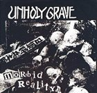 UNHOLY GRAVE Morbid Reality album cover