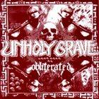UNHOLY GRAVE Obliterated album cover