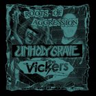 UNHOLY GRAVE Roots of Aggression album cover