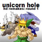 UNICORN HOLE HD Remakes Round 1 album cover