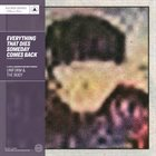 UNIFORM Everything That Dies Someday Comes Back  (with The Body) album cover