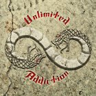 UNLIMITED ADDICTION Unlimited Addiction album cover