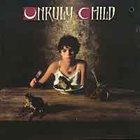UNRULY CHILD Unruly Child album cover