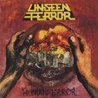 UNSEEN TERROR Human Error album cover