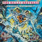 UNSEEN TERROR The Bailey Brothers Present Diminished Responsibility album cover