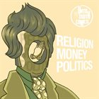 UNTIL THE TRUTH COMES Religion Money Politics album cover