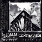 UPRISING Uprising / Contravene album cover