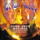 URIAH HEEP Come Away Melinda: The Ballads album cover