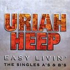 URIAH HEEP Easy Livin': The Singles A's & B's album cover