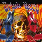 URIAH HEEP Empty The Vaults: The Rarities album cover