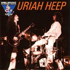 URIAH HEEP Live On The King Biscuit Flower Hour album cover