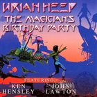 URIAH HEEP The Magician's Birthday Party album cover