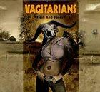 VAGITARIANS Flesh And Bones album cover