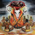 VALE OF AMONITION Infernal Supremacy album cover