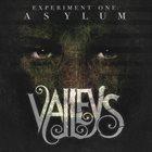 VALLEYS Experiment One: Asylum album cover