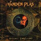 VANDEN PLAS Beyond Daylight album cover