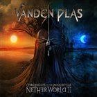 VANDEN PLAS Chronicles of the Immortals: Netherworld II album cover