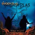 VANDEN PLAS Spirit of Live album cover