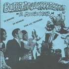 VARIOUS ARTISTS (GENERAL) Bllleeeeaaauuurrrrgghhh! - A Music War album cover