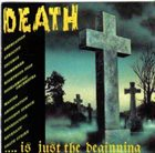 VARIOUS ARTISTS (GENERAL) Death... Is Just the Beginning album cover