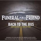 VARIOUS ARTISTS (GENERAL) Funeral For A Friend – Back To The Bus 3 album cover