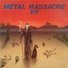VARIOUS ARTISTS (GENERAL) Metal Massacre VII album cover