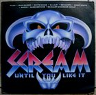 VARIOUS ARTISTS (GENERAL) Scream Until You Like It album cover