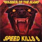 VARIOUS ARTISTS (GENERAL) Speed Kills 6 - Violence Of The Slams album cover