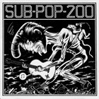 VARIOUS ARTISTS (GENERAL) Sub-Pop-200 album cover