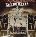 VARIOUS ARTISTS (GENERAL) Various Artists - Killer Watts album cover