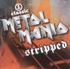 VARIOUS ARTISTS (GENERAL) VH1 Classic Presents: Metal Mania - Stripped, Vol. 1 album cover