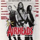 VARIOUS ARTISTS (SOUNDTRACKS) Airheads - Original Soundtrack Album album cover
