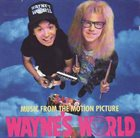 VARIOUS ARTISTS (SOUNDTRACKS) Music From The Motion Picture Wayne's World album cover