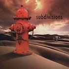 VARIOUS ARTISTS (TRIBUTE ALBUMS) Subdivisions: A Tribute To Rush album cover
