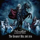 VERSAILLES The Greatest Hits 2007 - 2016 album cover