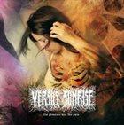 VERSUS SUNRISE The Pleasure And The Pain album cover