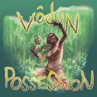 VODUN Possession album cover