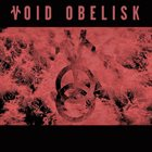 VOID OBELISK A Journey Through The Twelve Hours Of The Night album cover