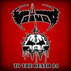 VOIVOD To The Death 84 album cover